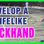 Tennis Backhand – How To Develop A Knifelike Slice Backhand