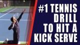 TENNIS KICK SERVE   #1 Tennis Drill To Hit A Kick Serve