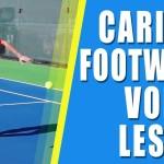 TENNIS VOLLEY LESSON | Carioca Footwork Tennis Volley Lesson