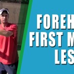 TENNIS FOREHAND LESSON | Forehand First Move Lesson