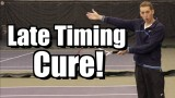 Late Groundstroke Cure – Timing Tennis Lesson – Forehand Backhand Instruction