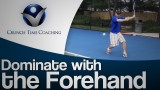 forehand tennis lesson: Groundstroke and Approach Shot