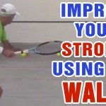 Tennis Drills – How To Improve Your Strokes Using The  Wall