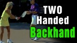 Tennis Backhand – How To Improve Your Two-Handed Backhand