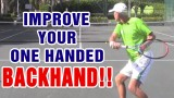 Tennis Backhand – How To Improve Your One-Handed Backhand