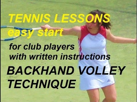 tennis lessons easy start: backhand volley technique