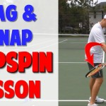 Topspin Forehand Series Video 4 | Lag and Snap (Top Speed Tennis)