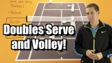 Doubles Serve and Volley Strategy – Tennis Lesson – Tactics for Serve and Volley