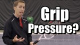 Grip Pressure Lesson – Tennis Instruction – Forehand Backhand Volley Serve