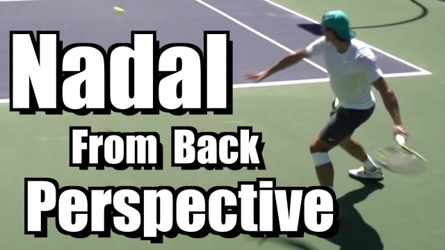 Rafael Nadal Crushing his Forehand from Back Perspective – BNP Paribas Open 2013