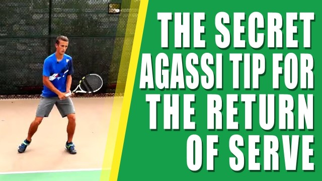 TENNIS TIPS | The Secret Agassi Tip For The Tennis Return Of Serve