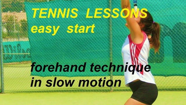 tennis lessons easy start: forehand technique in slow motion