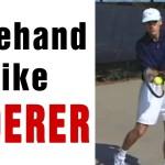 Tennis Forehand – Hit Your Forehand Like Roger Federer with TomAveryTennis.com