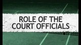 Officiating – Role of the court officials