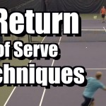 3 Return of Serve Techniques – Tennis Instruction – Return Lessons and Tips