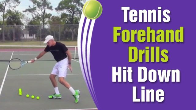 Tennis Forehand Drills – How To Hit Down The Line
