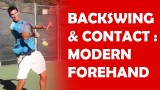 Backswing To Contact (2/3) | MODERN FOREHAND TECHNIQUE